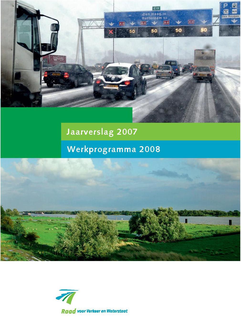 Omslagfoto jaarverslag 2007 Raad Verkeer en Waterstaat