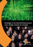 Omslagfoto Strategie in de kennisinfrastructuur voor veilige chemie en energie