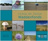 omslagfoto visie en focus waddenfonds