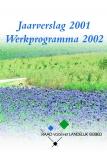 Omslagfoto jaarverslag 2001 Raad Landelijk Gebied